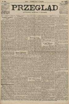 Przegląd polityczny, społeczny i literacki. 1899, nr253