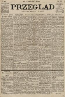Przegląd polityczny, społeczny i literacki. 1899, nr256