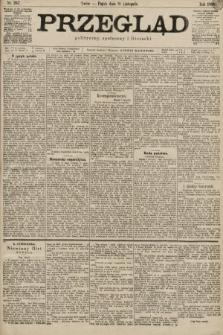 Przegląd polityczny, społeczny i literacki. 1899, nr257