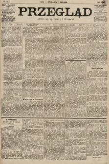 Przegląd polityczny, społeczny i literacki. 1899, nr258