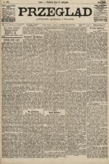 Przegląd polityczny, społeczny i literacki. 1899, nr271