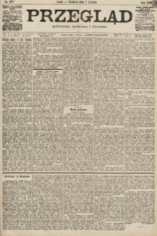 Przegląd polityczny, społeczny i literacki. 1899, nr277