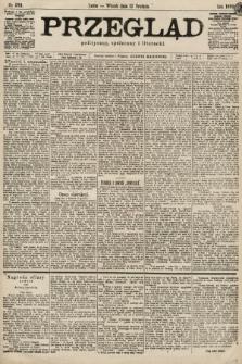 Przegląd polityczny, społeczny i literacki. 1899, nr283