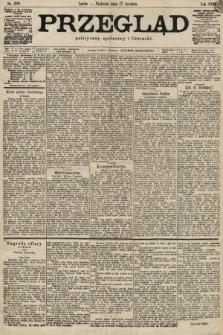 Przegląd polityczny, społeczny i literacki. 1899, nr288