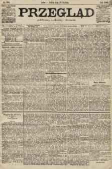 Przegląd polityczny, społeczny i literacki. 1899, nr293