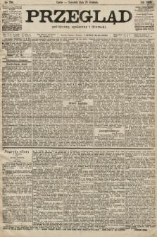 Przegląd polityczny, społeczny i literacki. 1899, nr295