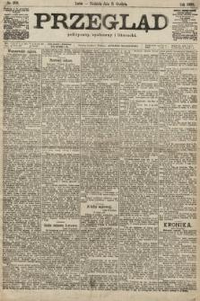 Przegląd polityczny, społeczny i literacki. 1899, nr298