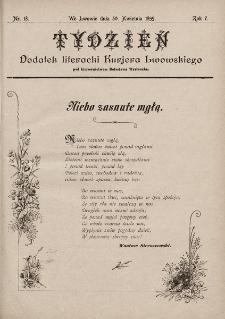 """Tydzień : dodatek literacki """"Kurjera Lwowskiego"""". 1899, nr18"""