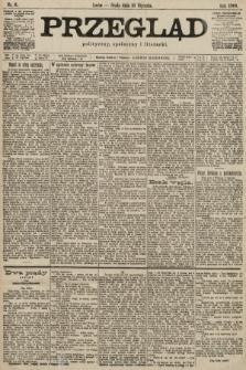 Przegląd polityczny, społeczny i literacki. 1900, nr6