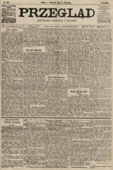 Przegląd polityczny, społeczny i literacki. 1900, nr16
