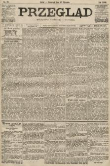 Przegląd polityczny, społeczny i literacki. 1900, nr19