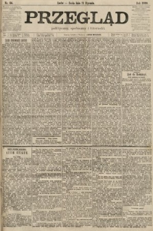 Przegląd polityczny, społeczny i literacki. 1900, nr24