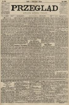 Przegląd polityczny, społeczny i literacki. 1900, nr55