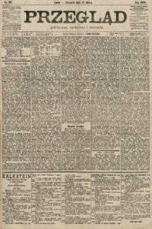 Przegląd polityczny, społeczny i literacki. 1900, nr66