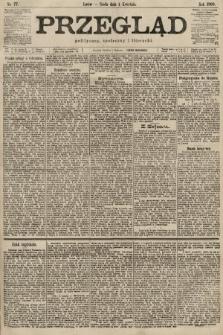 Przegląd polityczny, społeczny i literacki. 1900, nr77