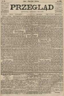 Przegląd polityczny, społeczny i literacki. 1900, nr79