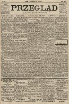 Przegląd polityczny, społeczny i literacki. 1900, nr88