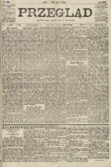 Przegląd polityczny, społeczny i literacki. 1900, nr106
