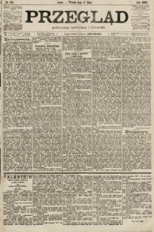 Przegląd polityczny, społeczny i literacki. 1900, nr111