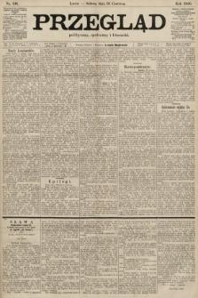 Przegląd polityczny, społeczny i literacki. 1900, nr136