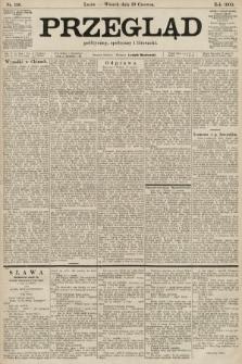 Przegląd polityczny, społeczny i literacki. 1900, nr138