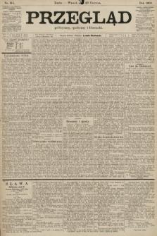 Przegląd polityczny, społeczny i literacki. 1900, nr144