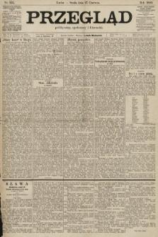 Przegląd polityczny, społeczny i literacki. 1900, nr145