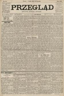 Przegląd polityczny, społeczny i literacki. 1901, nr25