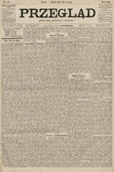 Przegląd polityczny, społeczny i literacki. 1901, nr44