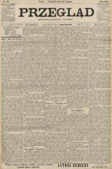 Przegląd polityczny, społeczny i literacki. 1901, nr46