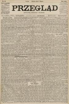 Przegląd polityczny, społeczny i literacki. 1901, nr51