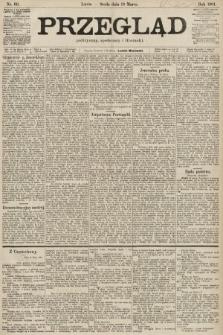 Przegląd polityczny, społeczny i literacki. 1901, nr60