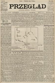 Przegląd polityczny, społeczny i literacki. 1901, nr64
