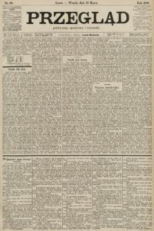 Przegląd polityczny, społeczny i literacki. 1901, nr65
