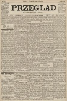 Przegląd polityczny, społeczny i literacki. 1901, nr72