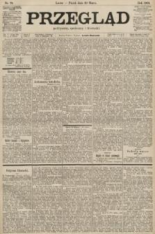 Przegląd polityczny, społeczny i literacki. 1901, nr73
