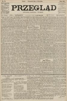 Przegląd polityczny, społeczny i literacki. 1901, nr78