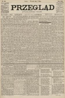 Przegląd polityczny, społeczny i literacki. 1901, nr105