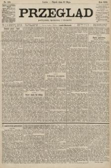 Przegląd polityczny, społeczny i literacki. 1901, nr108