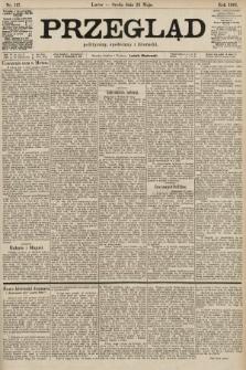 Przegląd polityczny, społeczny i literacki. 1901, nr117