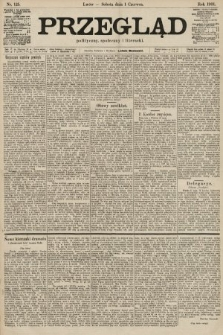 Przegląd polityczny, społeczny i literacki. 1901, nr125