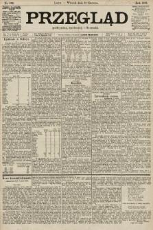 Przegląd polityczny, społeczny i literacki. 1901, nr132