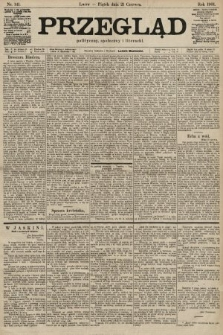 Przegląd polityczny, społeczny i literacki. 1901, nr141