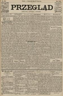 Przegląd polityczny, społeczny i literacki. 1901, nr146