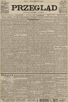 Przegląd polityczny, społeczny i literacki. 1901, nr148