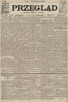 Przegląd polityczny, społeczny i literacki. 1901, nr185