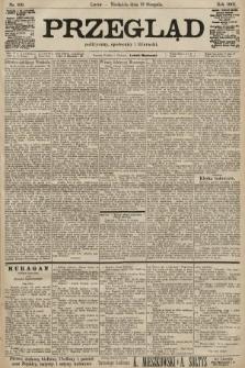 Przegląd polityczny, społeczny i literacki. 1901, nr189