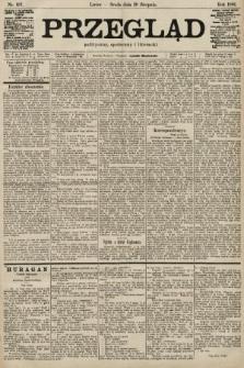 Przegląd polityczny, społeczny i literacki. 1901, nr197