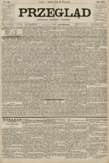 Przegląd polityczny, społeczny i literacki. 1901, nr218