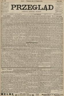Przegląd polityczny, społeczny i literacki. 1901, nr237